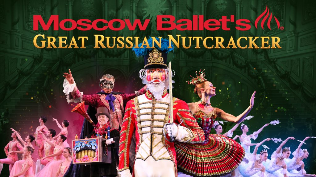 Moscow Ballet's Great Russian Nutcracker @ The Strand Theatre